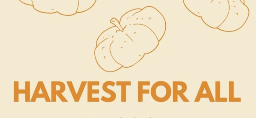 Orange text on a yellow background reads 'harvest for all' with an image of a pumpkin